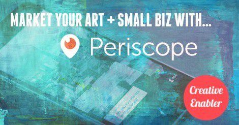 Periscope for Art and Small Business