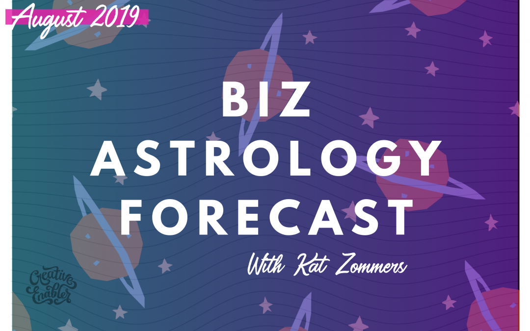 Your August 2019 Business Astrology Report