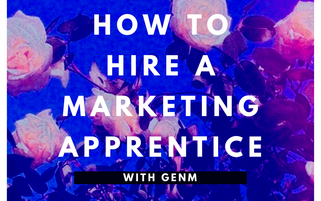 How to Hire A GenM Marketing Apprentice for $1.23/Hour